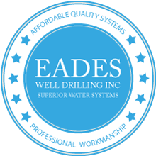 EADES WELL DRILLING SUPERIOR WATER SYSTEMS PROFESSIONAL WORKMANSHIP