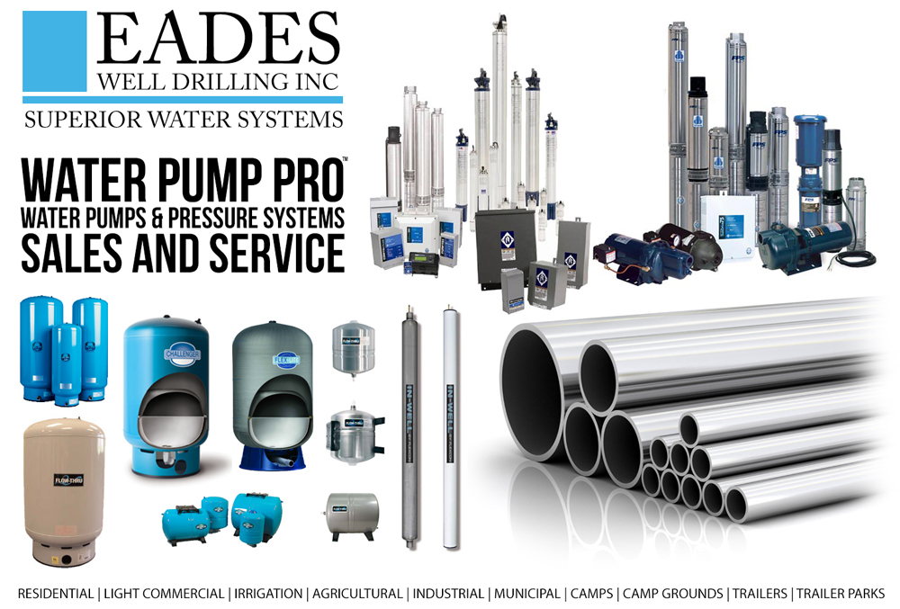 EADES WELL DRILLING WATER PUMPS AND PRESSURE SYSTEMS SALES AND SERVICE