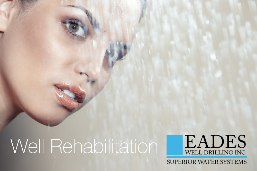 EADES WELL DRILLING WELL REHABILITATION SERVICES AND UPGRADES