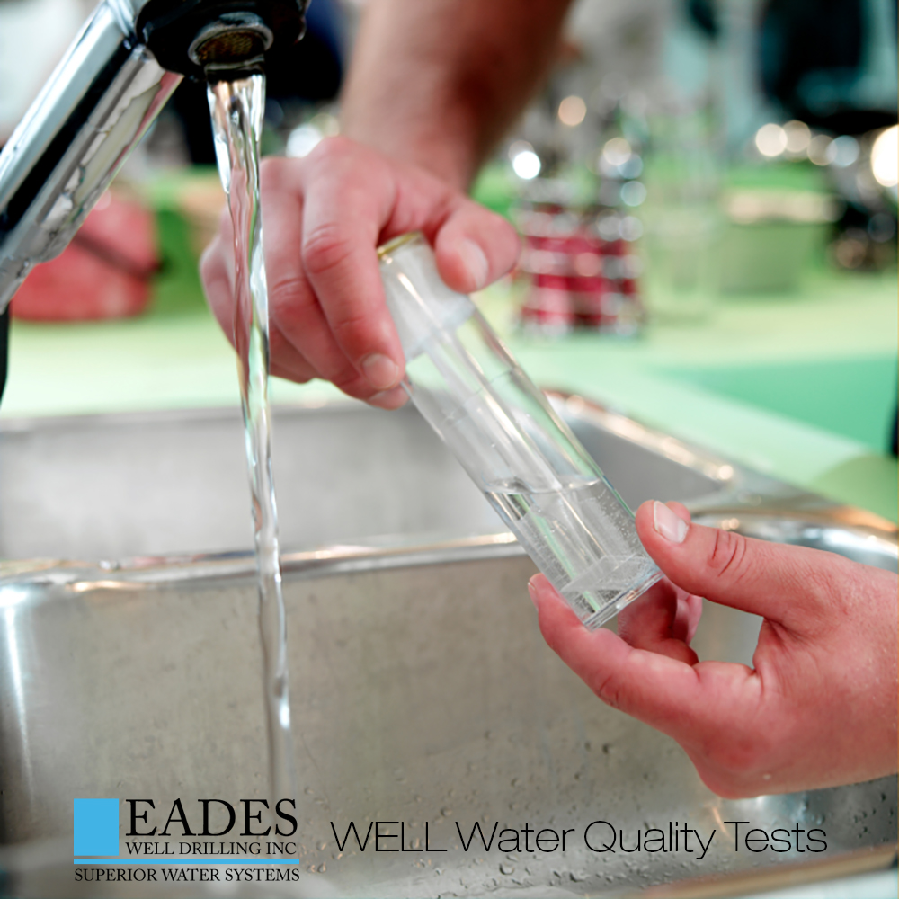 EADES WELL DRILLING WELL WATER QUALITY TEST